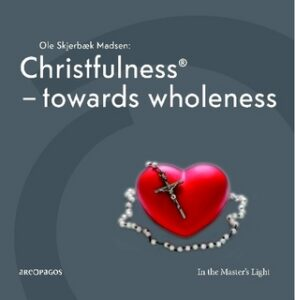 New book: Christfulness – Towards wholeness –